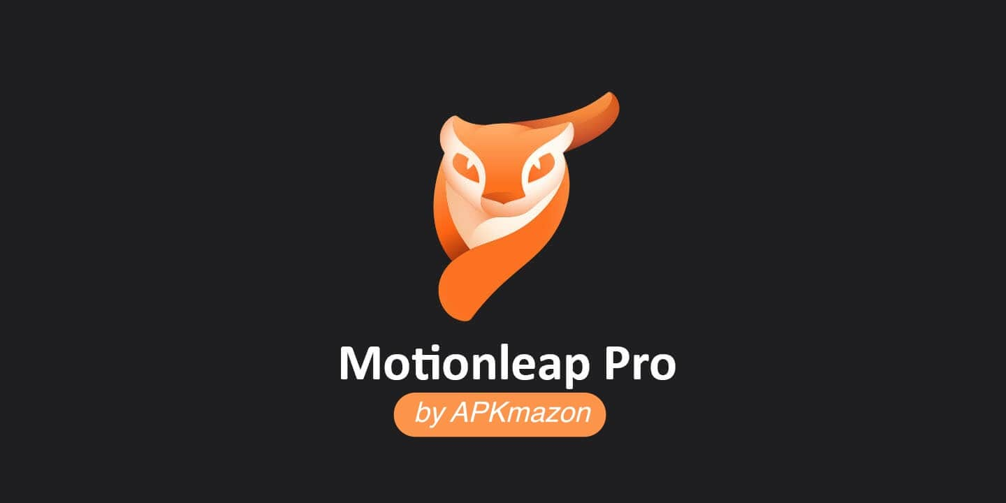Motionleap-Pro-MOD-apk-download