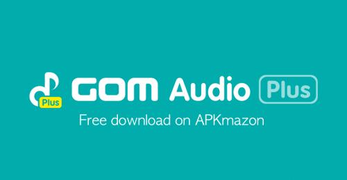 GOM Audio Plus
