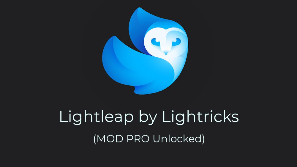 Lightleap by Lightricks PRO MOD
