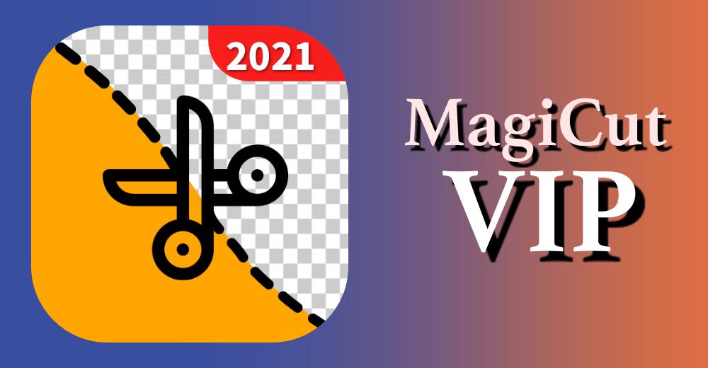 MagiCut-VIP