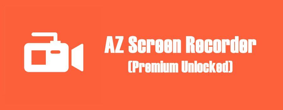 AZ Screen Recorder-mod-apk-download